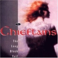 Chieftains – The Long Black Veil