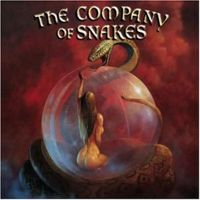 Company Of Snakes – Burst The Bubble
