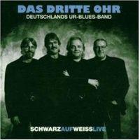 Das Dritte Ohr - Schwarz Auf Weiss Live