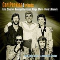 Carl Perkins & Friends - Blue Suede Shoes