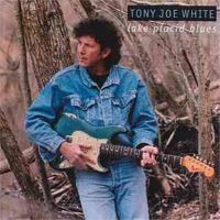 Tony Joe White – Lake Placid Blues