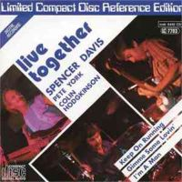 Spencer Davis, Pete York, Colin Hodgkinson - Live Together