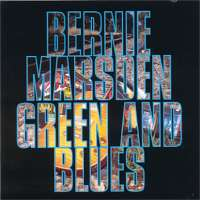 Bernie Marsden - Green And Blues