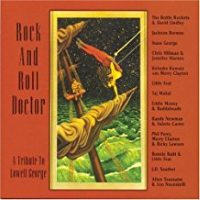Little Feat - Rock And Roll Doctor - Lowell George Tribute Album
