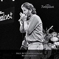 Paul Butterfield Band – Blues Rock Legends Vol. 2 – Rockpalast 15./16.09.1978