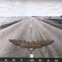 Randy Bachman – Any Road