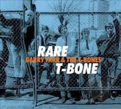 Gary Farr & The T-Bones - Rare T-Bone
