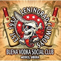 Leningrad Cowboys – Buena Vodka Social Club