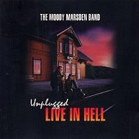 Moody Marsden Band – Unplugged Live In Hell Norway