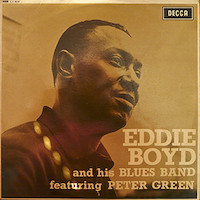 Eddie Boyd And His Blues Band featuring Peter Green