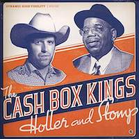 The Cash Box Kings – Holler And Stomp