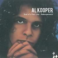 Al Kooper - Soul Of A Man und Rekooperation