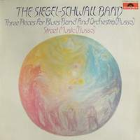 The Siegel-Schwall Band – Three Pieces For Blues Band And Orchestra