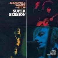 Mike Bloomfield - Al Kooper - Steve Stills - You Don't Love Me (Super Session)