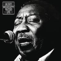 "Muddy Waters – Muddy ""Mississippi"" Waters Live"