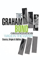 The Graham Bond Organisation – Wade In The Water - Box