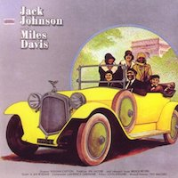 Miles Davis – A Tribute To Jack Johnson