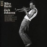 Miles Davis – A Tribute To Jack Johnson