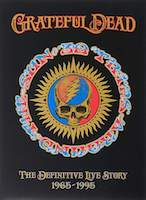 Grateful Dead – The Definitive Live Story 1965 – 1995