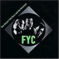 FYC - The Finest / the Rare and the Remix