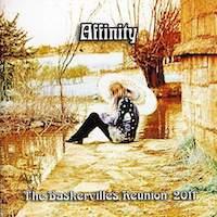 Affinity – The Baskervilles Reunion 2011