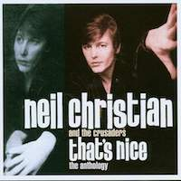 Neil Christian – and the Crusaders – That's Nice