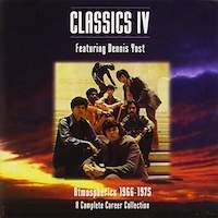 Classics IV Featuring Dennis Yost – Atmospherics 1966-1975