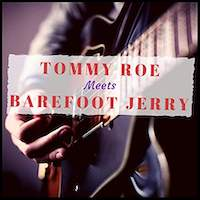 Tom Roe Meets Barefoot Jerry
