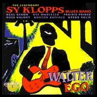 Sy Klopps – The Legendary Sy Klopps Bluesband – Walter Ego