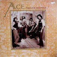 Ace - Time Fo Another - 1975