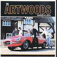 The Artwoods - Singles A's & B's