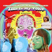 Chocolate Watchband – This Is My Voice