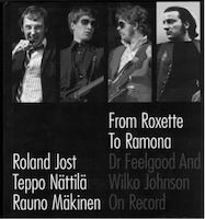 From Roxette To Ramona - Dr. Feelgood And Wilko Johnson On Record