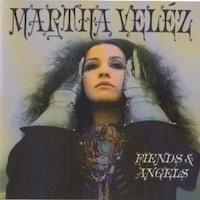 Martha Velez – Friends & Angels