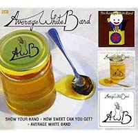 Show Your Hand / How Sweet Can You Get / Average White Band
