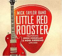 Mick Taylor Little Red Rooster