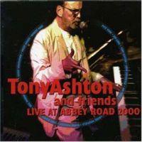Tony Ashton & Friends - Live At Abbey Road 2000