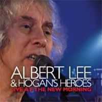 Albert Lee & Hogan's Heroes – Live At The New Morning