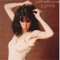 Patti Smith Group – Easter