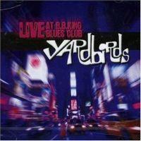 Yardbirds - Live at B. B. King Blues Club