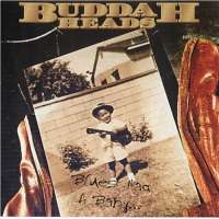 Buddah Heads - Blues Had A Baby