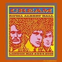 Cream - Royal Albert Hall London May 2-3-5-6 2005