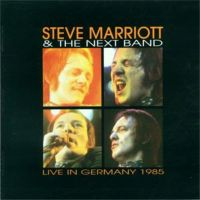 Steve Marriott & The Next Band - Live In Germany 1985