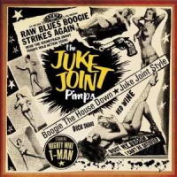 The Juke Joint Pimps - Boogie The House Down - Juke Joint Style