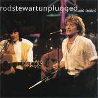 Rod Stewart Unplugged ... and seated