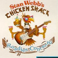 Stan Webb - Chicken Shack – Roadies Concerto