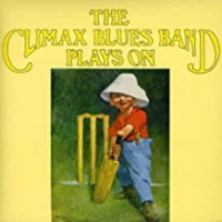 The Climax Chicago Blues Band - Plays On