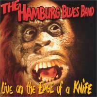The Hamburg Blues Band - Live – On The Edge Of A Knife