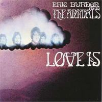 Eric Burdon & The Animals – Love Is