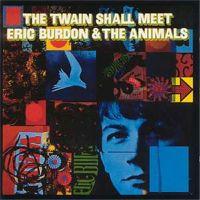 Eric Burdon & The Animals - The Twain Shall Meets
